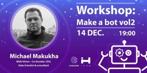 Workshop: Make a bot vol 2