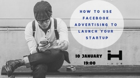 How to use Facebook advertising to launch your startup