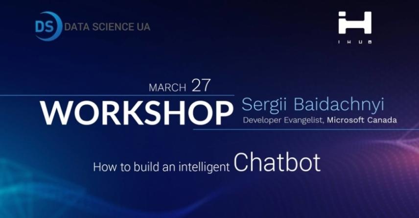 Workshop: Як створити розумного чат-бота