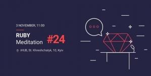 Ruby Meditation #24